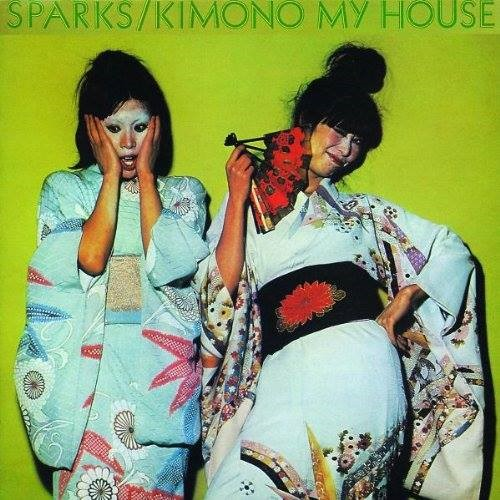 Sparks – Kimono My House (1974)