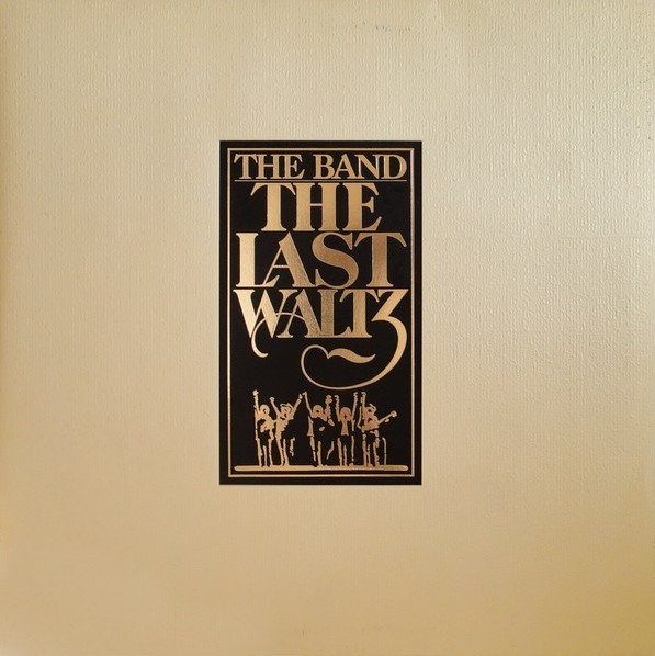 The Band – The Last Waltz (1978)