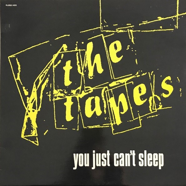 The Tapes – You Just Can't Sleep (1979)