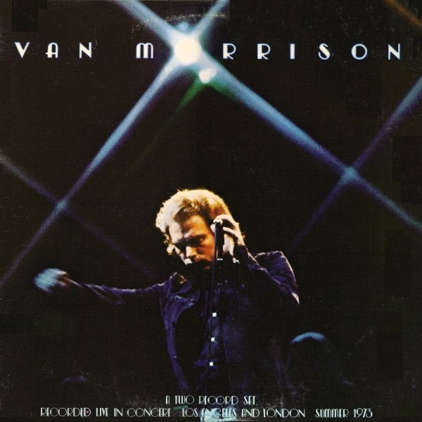 Van Morrison – It's Too Late to Stop Now (1974)